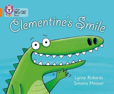 Clementine's Smile Orange/Band 06 by Lynne Rickards