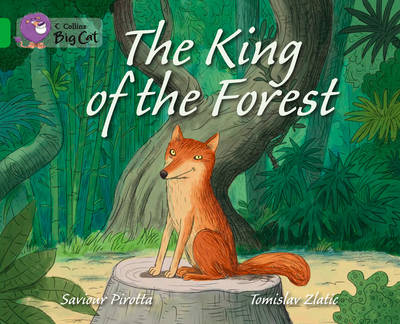 The King of the Forest Band 05/Green by Collins Big Cat