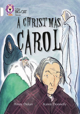 Collins Big Cat A Christmas Carol: Band 10/White by Penny Dolan