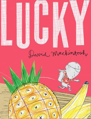Lucky by David Mackintosh