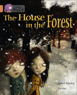 Collins Big Cat The House in the Forest: Band 12/Copper by Janet Foxley
