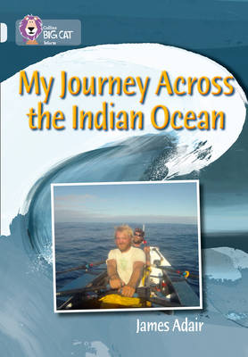 My Journey across the Indian Ocean: Band 17/Diamond by James Adair