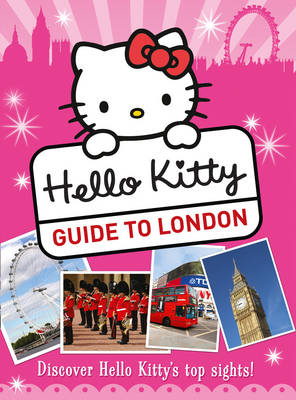 Hello Kitty's Guide to London by