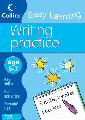Writing Age 5-7 by Collins Easy Learning