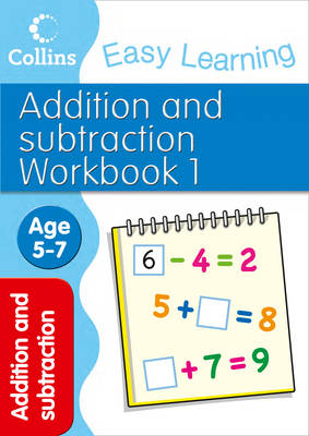 Addition and Subtraction Workbook 1 Age 5-7 by Collins Easy Learning