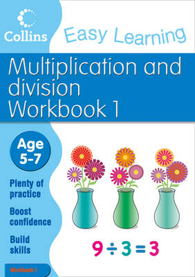 Multiplication and Division Workbook 1 Age 5-7 by Collins Easy Learning