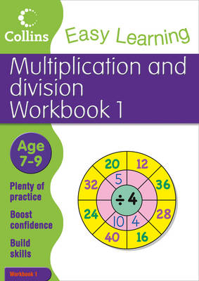 Multiplication and Division Workbook 1 Age 7-9 by Collins Easy Learning