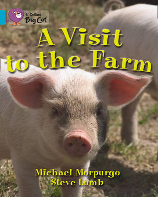 A Visit to the Farm Band 07/Turquoise by Michael, M.B.E. Morpurgo