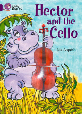 Hector and the Cello Band 08/Purple by Ros Asquith
