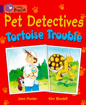 Pet Detectives: Tortoise Trouble Band 08/Purple by Jana Hunter