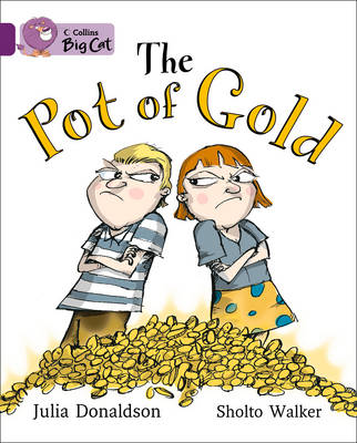Collins Big Cat The Pot of Gold: Band 08/Purple by Julia Donaldson