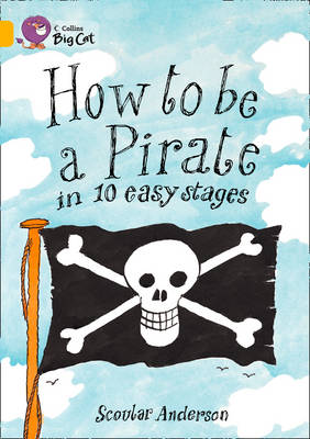 How to be a Pirate Band 09/Gold by Scoular Anderson