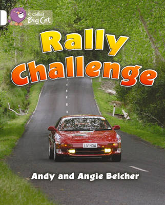 Rally Challenge Band 10/White by Andy Belcher, Angie Belcher, Andy Belcher, Angie Belcher