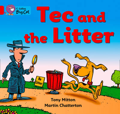 Tec and the Litter: Band 02b/Red B by Tony Mitton