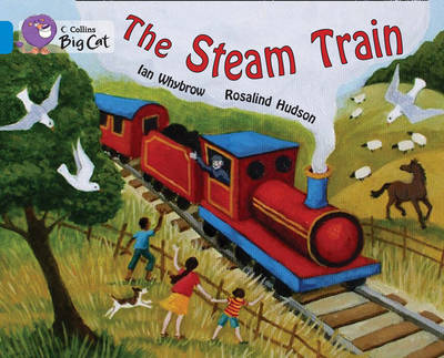The Steam Train Band 4/Blue by Ian Whybrow, Rosalind Hudson