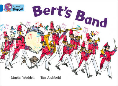 Bert's Band Band 04/Blue by Martin Waddell