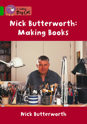 Making Books Band 05/Green by Nick Butterworth