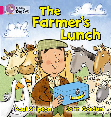 The Farmer's Lunch Band 1A/Pink by Paul Shipton, John Gordon