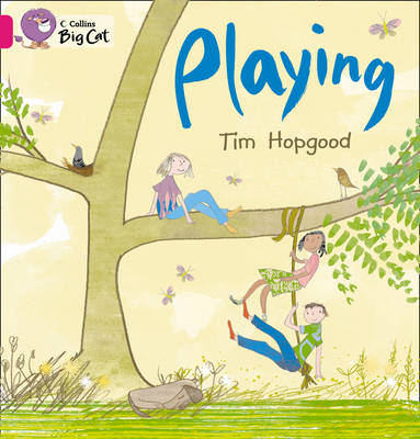 Playing Band 1B/Pink by Tim Hopgood