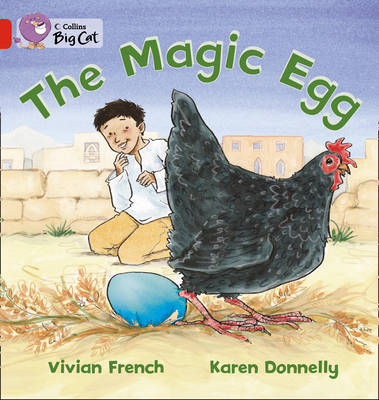 Collins Big Cat The Magic Egg: Band 2A/Red by Vivian French, Karen Donnelly