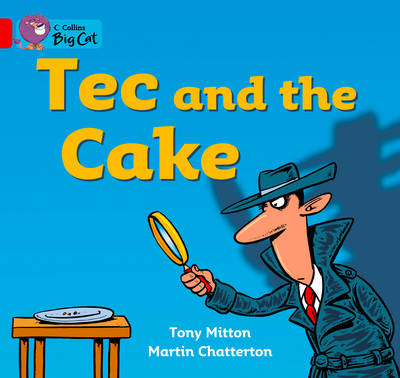 Tec and the Cake: Band 02a/Red A by Tony Mitton