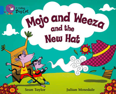 Mojo and Weeza and the New Hat Workbook by