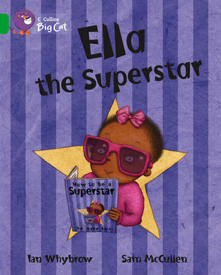 Ella the Superstar Band 05/Green by Ian Whybrow