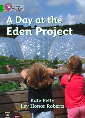 A Day at the Eden Project: Band 05/Green by Catherine Petty