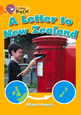 A Letter to New Zealand: Band 06/Orange by Alison Hawes