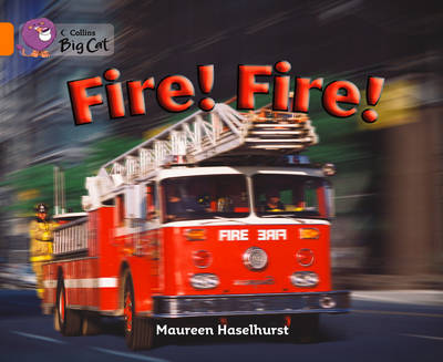 Fire! Fire! Band 06/Orange by Maureen Haselhurst