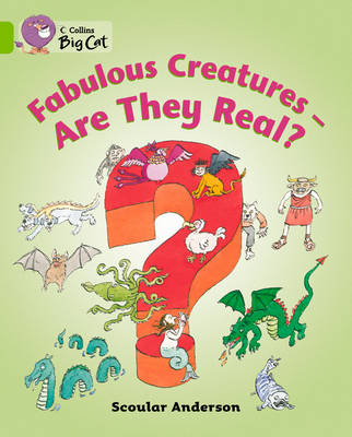 Collins Big Cat Fabulous Creatures: Are They Real? Workbook by