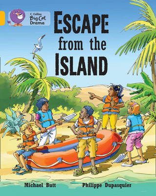 Escape from the Island Band 9/ Gold by Michael Butt, Philippe Dupasquier