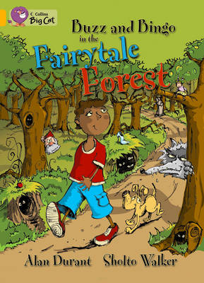 Buzz and Bingo in the Fairytale Forest: Band 09/Gold by Alan Durant