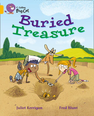 Buried Treasure Band 9/ Gold by Juliet Kerrigan, Fred Blunt