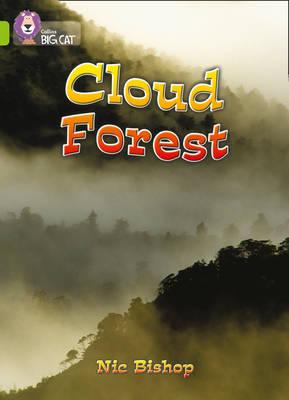 The Cloud Forest Band 11/Lime by Nic Bishop