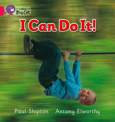 I Can Do it Band 01b/Pink B by Paul Shipton