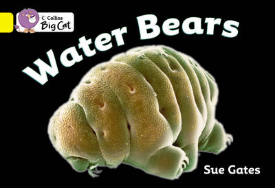 Water Bears Band 3/Yellow by Susan Gates