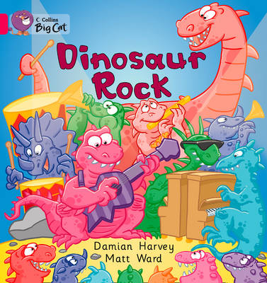 Collins Big Cat Dinosaur Rock: Band 01A/Pink A by Damien Harvey