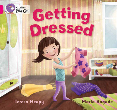 Getting Dressed Pink A/ Band 1A by Teresa Heapy