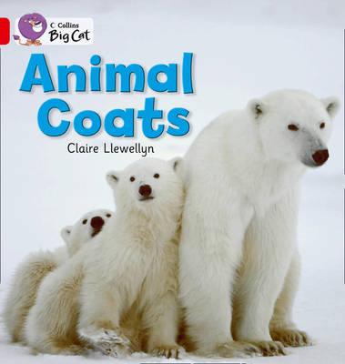 Animal Coats Red A/ Band 2A by Claire Llewellyn