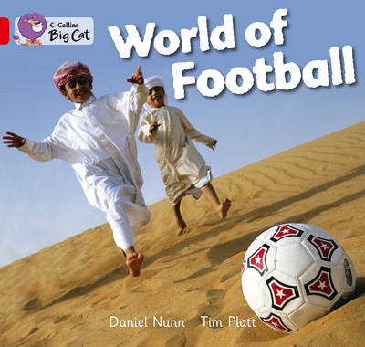World of Football Red A/ Band 2A by Daniel Nunn