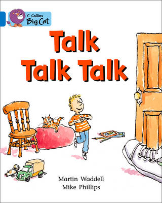 Collins Big Cat Talk Talk Talk: Band 04/Blue by Martin Waddell