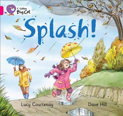 Splash Pink B/ Band 1B by Lucy Courtenay