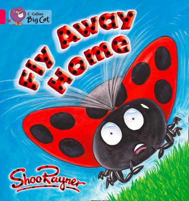 Fly Away Home: Band 01b/Pink B by Shoo Rayner