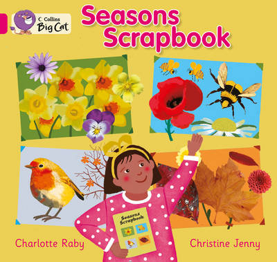 Seasons Scrapbook Pink B/ Band 1B by Charlotte Raby
