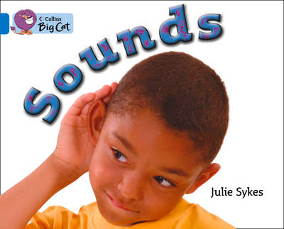 Sounds Band 04/Blue by Julie Sykes