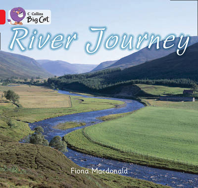 River Journey Red B/ Band 2B by Fiona MacDonald