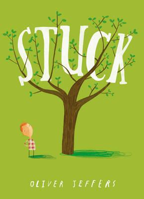 Stuck [Unabridged Edition] by Oliver Jeffers