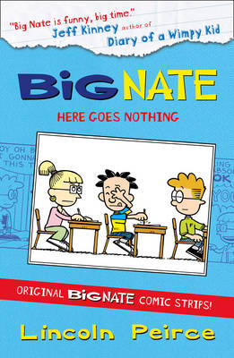 Big Nate Compilation 2: Here Goes Nothing by Lincoln Peirce