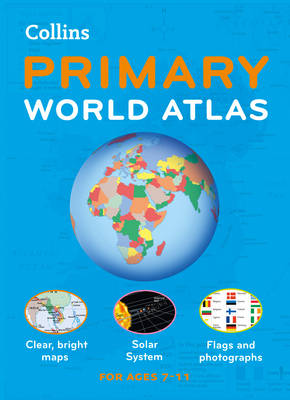 Collins Primary World Atlas by Collins Maps
